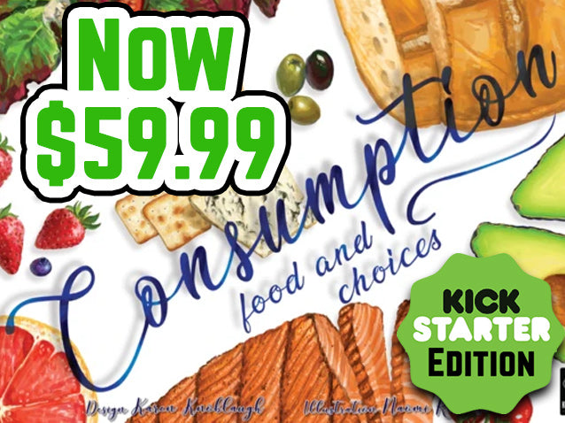 Consumption the Kickstarter Edition Now for $59.99