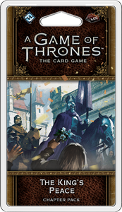 A Game of Thrones LCG: 2nd Edition - The King's Peace Chapter Pack