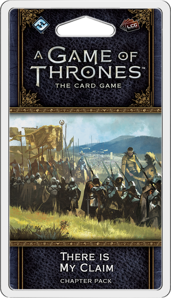 A Game of Thrones LCG: 2nd Edition - There is My Claim Chapter Pack