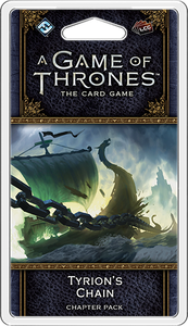 A Game of Thrones LCG: 2nd Edition - Tyrion's Chain Chapter Pack