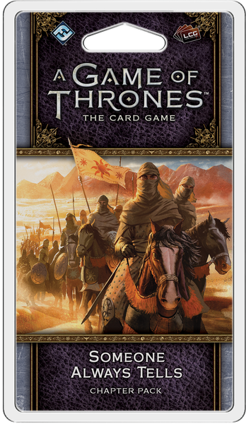 A Game of Thrones LCG: 2nd Edition - Someone Always Tells Chapter Pack