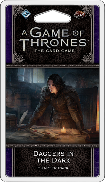 A Game of Thrones LCG: 2nd Edition - Daggers in the Dark Chapter Pack