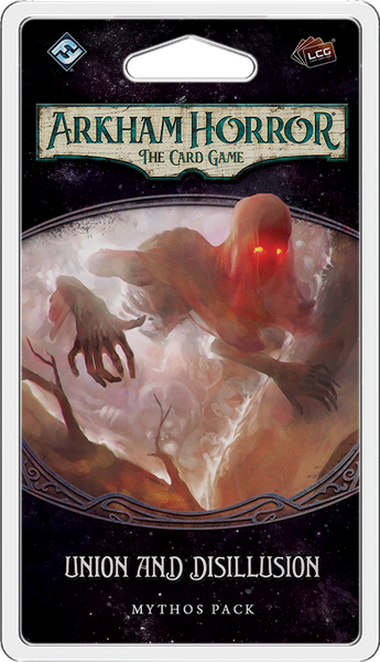 Arkham Horror LCG: Union and Disillusion Mythos Pack