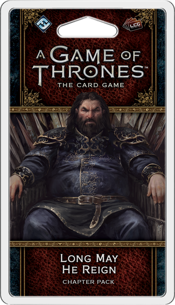 A Game of Thrones LCG: 2nd Edition - Long May He Reign Chapter Pack