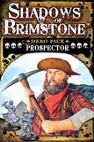 Shadows of Brimstone: Prospector Hero Pack