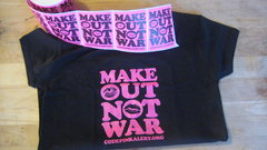 """Make Out Not War""  Gift Set"