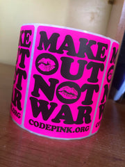 Make Out Not War stickers