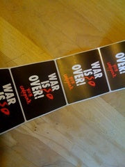 """War is SO Over"" stickers"