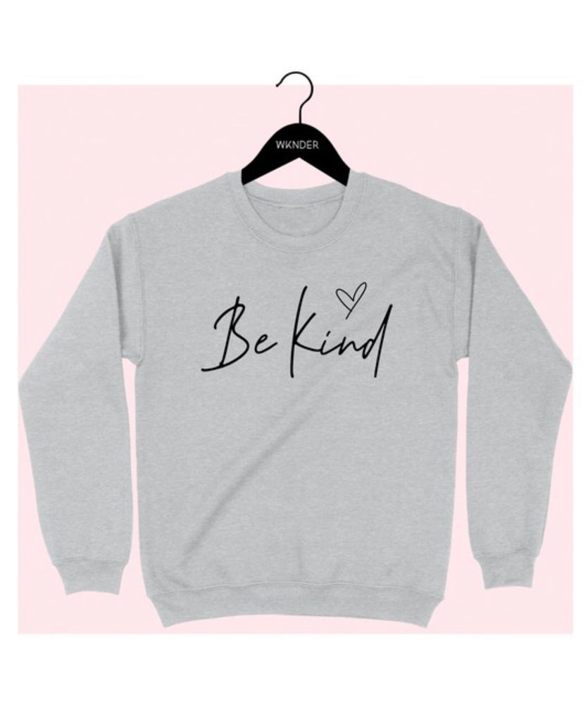 Carlise Grey Be Kind Sweatshirt
