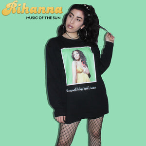 DID U LISTEN 2 THE NEW RIHANNA SONG? LONG SLEEVE