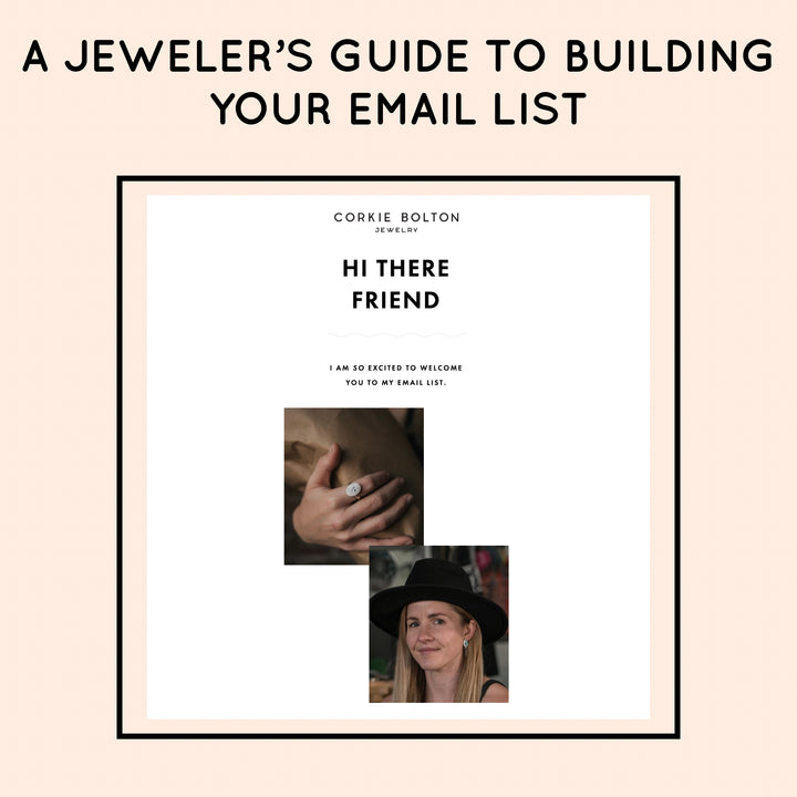A JEWELER'S GUIDE TO BUILDING YOUR EMAIL LIST