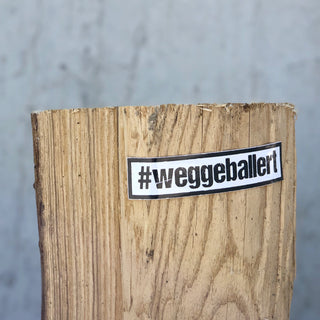 Sticker #weggeballert