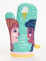 Oven Mitt - Lets Eat Your Feelings Too