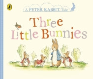 Peter Rabbit Tales: Three Little Bunnies