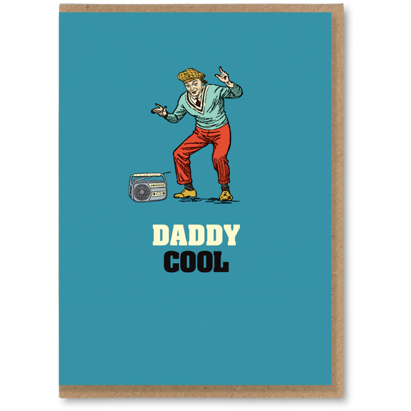 Greeting Card - Daddy Cool