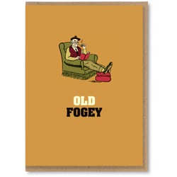 Greeting Card - Old Fogey
