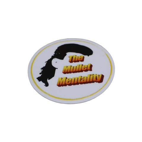 Mullet Mentality Sticker
