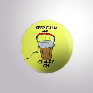 Chai-ry On Button Badge