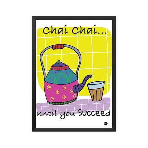 Framed Print - Chai-Try