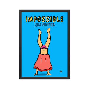 Framed Print - Nothing is Impossible