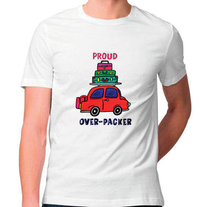 Proud Overpacker Unisex T Shirt