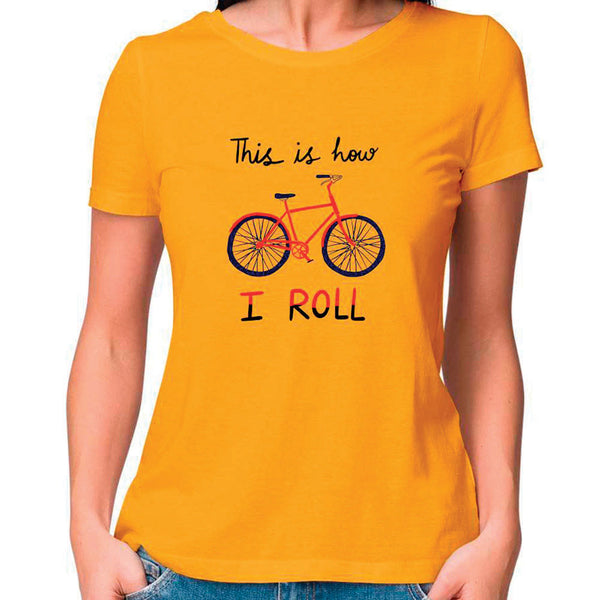 This is How I Roll Women Fitted T Shirt