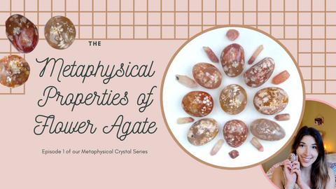 The Metaphysical Properties of Flower Agate Video by Simply Affinity