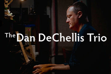 The Dan DeChellis Trio