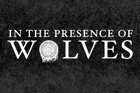 In The Presence Of Wolves