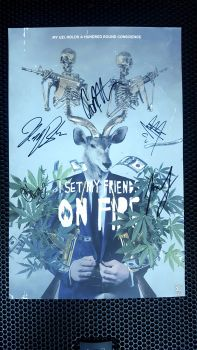"I Set My Friends on Fire ""My Uzi Holds A Hundred Round Conscience"" AUTOGRAPHED Poster"