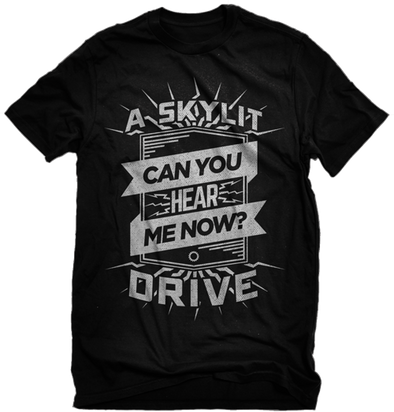 "A Skylit Drive ""Can You Hear Me Now"" Shirt"