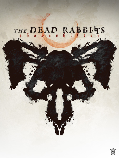 "Dead Rabbitts ""Shapeshifter"" 18 x 24 Poster"