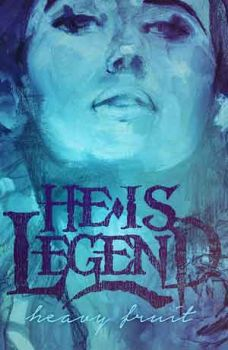 "He Is Legend ""Heavy Fruit"" Poster 18x24"