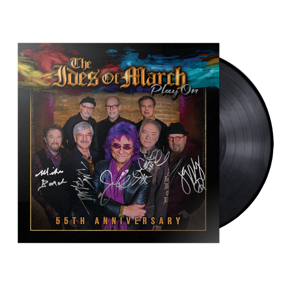 "Ides of March - ""Play On"" 55th Anniversary Double LP Vinyl (Autographed) *Pre-Order*"