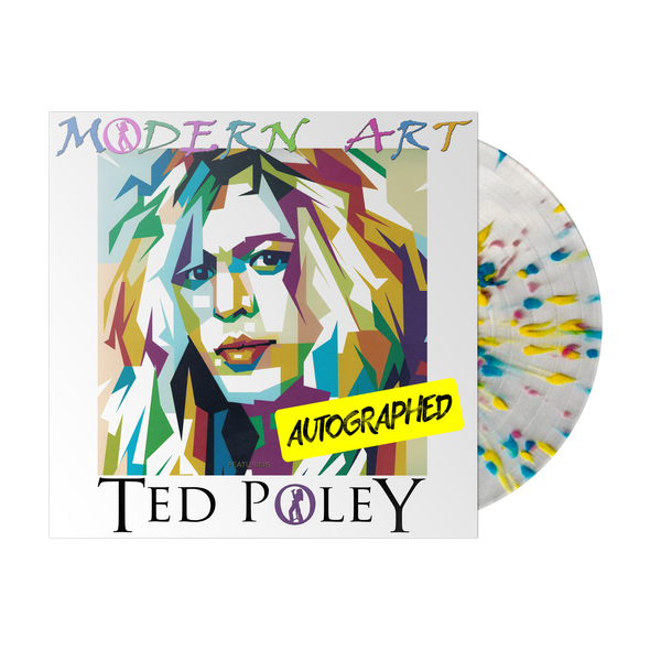 "Ted Poley - Modern Art Limited Edition (AUTOGRAPHED) ""Splatter"" Vinyl"