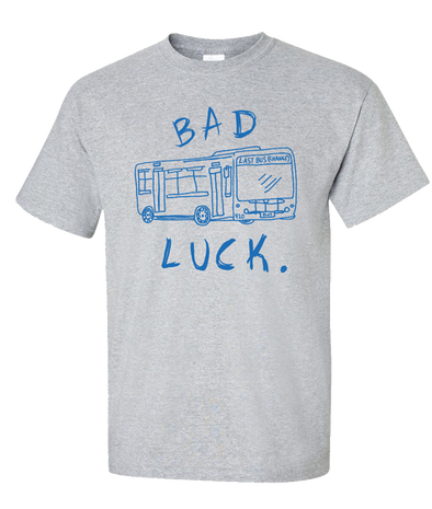 "Bad Luck ""Last Bus"" Shirt"