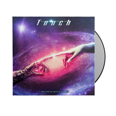 Touch - Tomorrow Never Comes CD