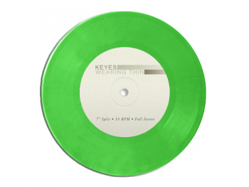 "Keyes   Wearing Thin 7"" Vinyl  (Wearing Thin) Version"