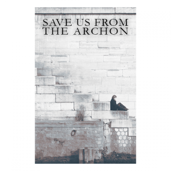 "Save Us From The Archon ""L'Eclisse"" Poster"