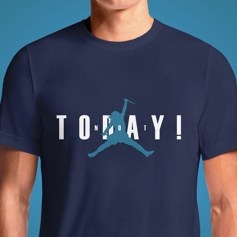 Air Arya, Not Today  - Buy Cool Graphic T-shirt for Men Women Online in India | OSOM