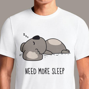NEED MORE SLEEP  - Buy Cool Graphic T-shirt for Men Women Online in India | OSOM