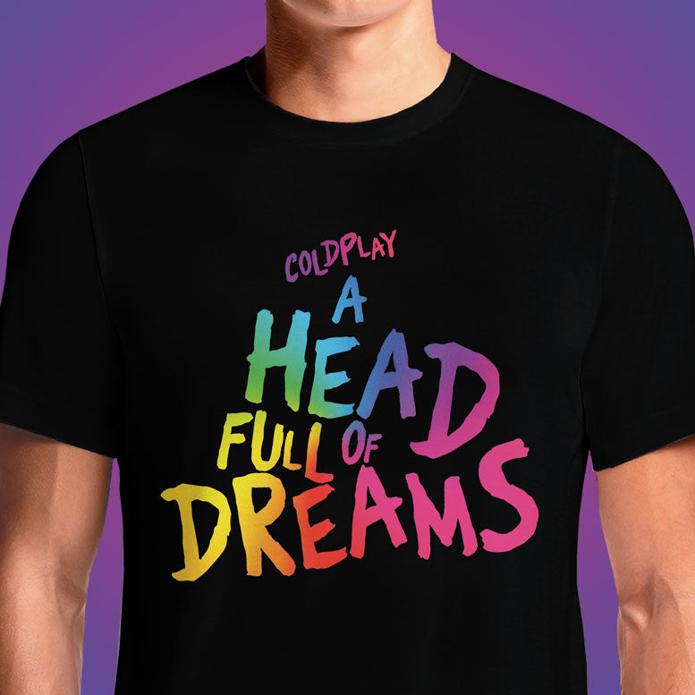 Head Full Of Dreams  - Buy Cool Graphic T-shirt for Men Women Online in India | OSOM