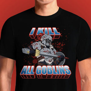 I Kill All Goblins  - Buy Cool Graphic T-shirt for Men Women Online in India | OSOM