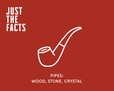 Pipes: Wood, Stone, Crystal