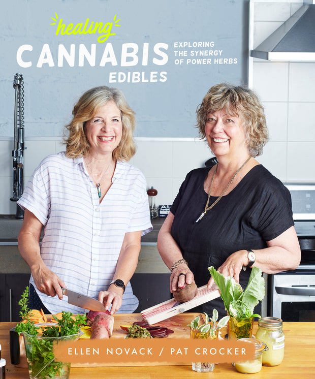 Healing Cannabis Edibles - Cookbook