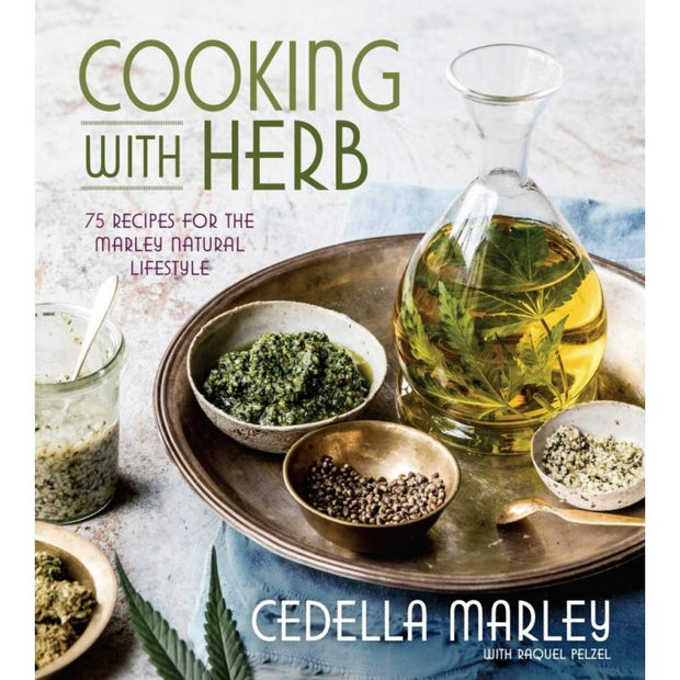 Cooking with Herb - 75 Recipes for the Marley Natural Lifestyle by Cedella Marley & Raquel Pelzel