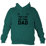 You Can Do this Dad Children's Hoodie