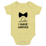 I have Arrived Baby Bodysuit