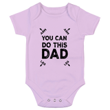 You Can Do This Dad Baby Bodysuit