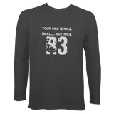 Your Bike Is Nice Men's Long Sleeve Sports T-Shirt